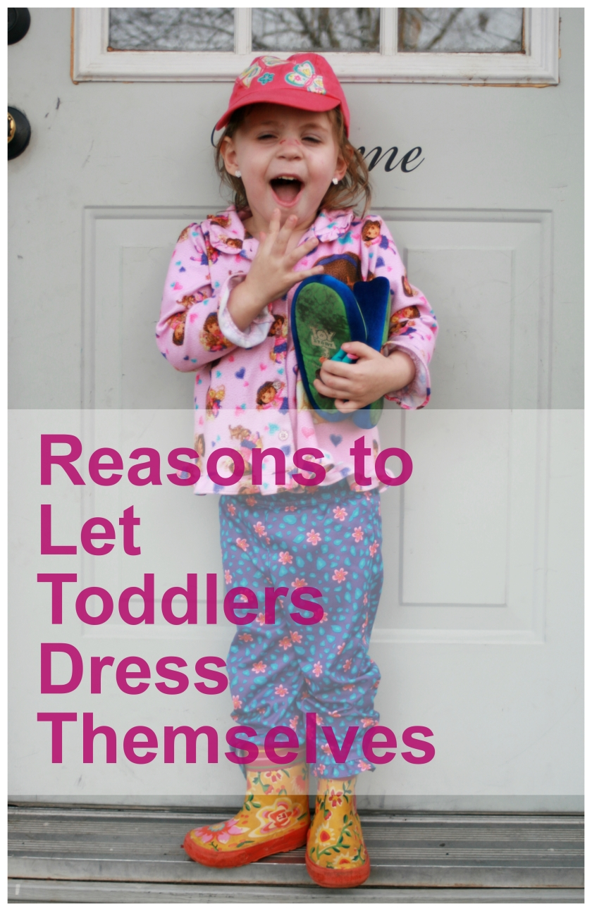 Reasons to Let Toddlers Dress Themselves